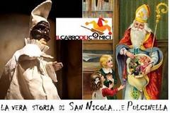 La vera storia di San Nicola e Pulcinella