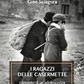 """""""I ragazzi delle casermette """": Gino Sciagura stasera in Biblioteca comunale"""