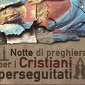 Notte di preghiera per i cristiani perseguitati